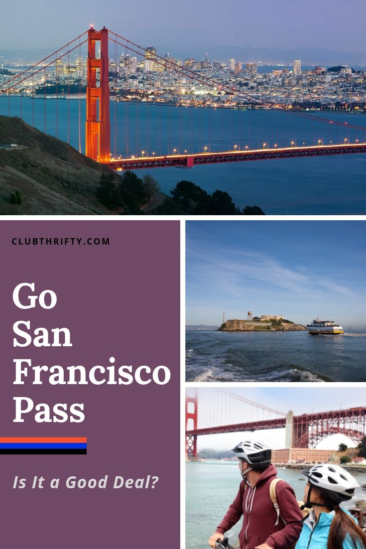 Go San Francisco Pass Review Pin - pictures of San Francisco