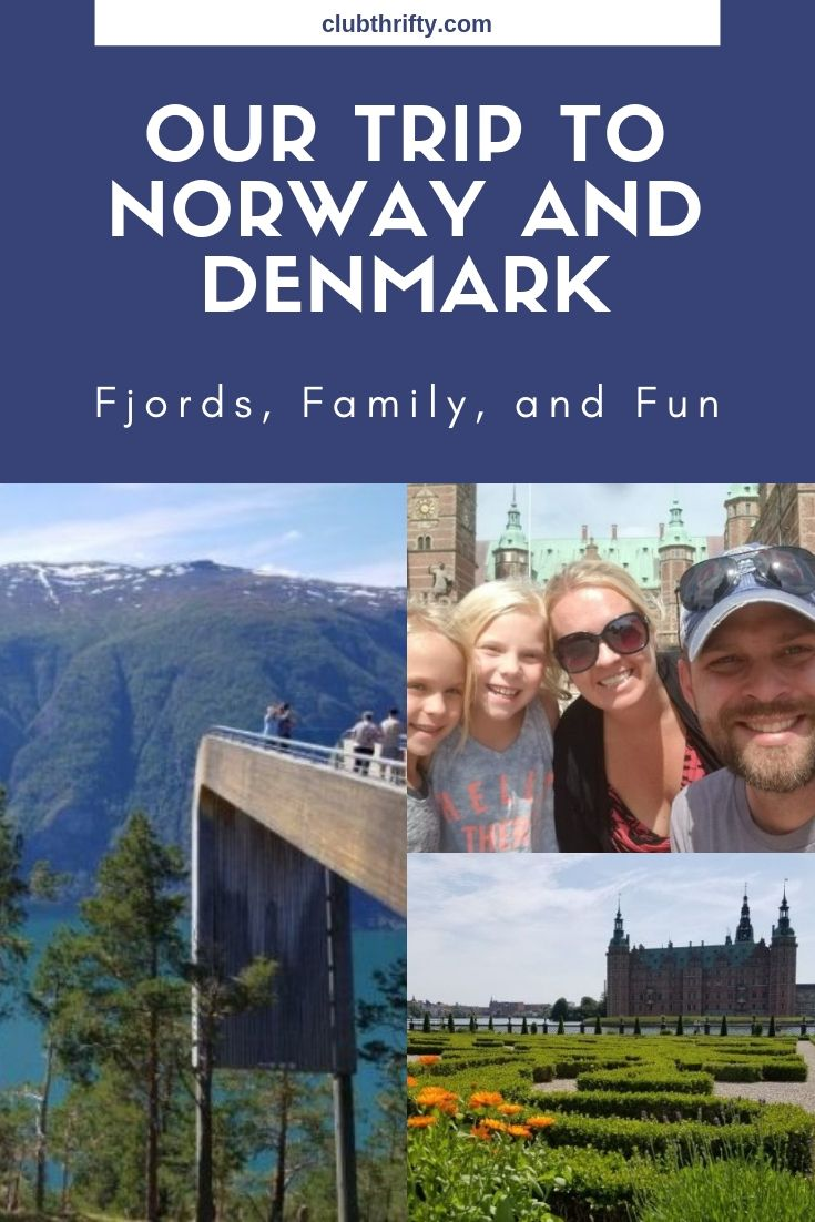 Our Trip to Norway and Denmark Pin - pictures of a fjord, castle, and family