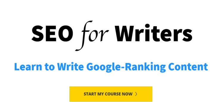 Image and button for SEO for Writers course - learn to write Google-ranking content