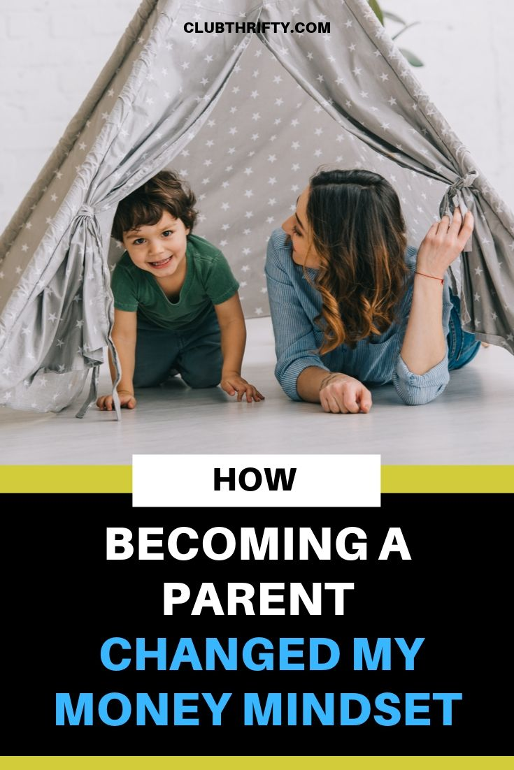How Becoming a Parent Changed My Money Mindset Pin - picture of mom and young son in tent