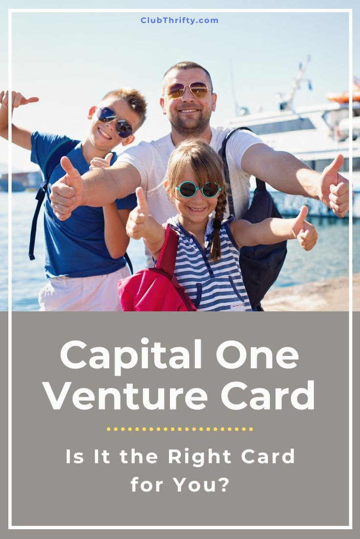 Capital One Venture Card Review Pin - picture of father and kids with thumbs up in front of cruise ship