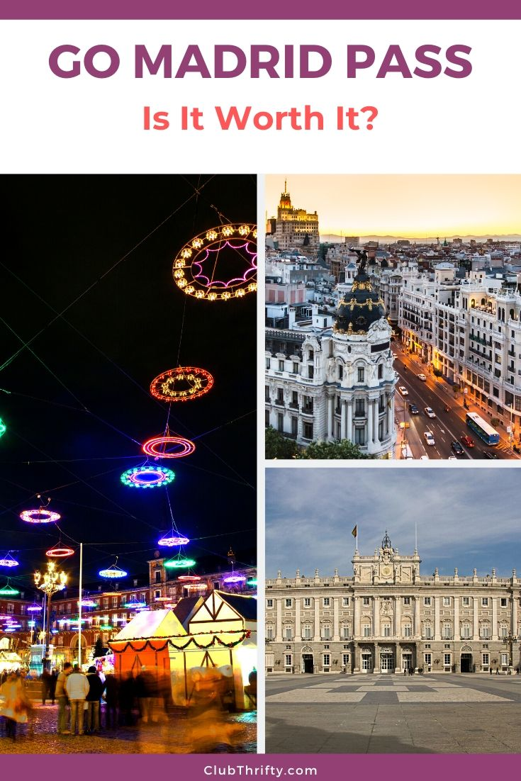 Go Madrid Pass Review Pin - pictures of Madrid