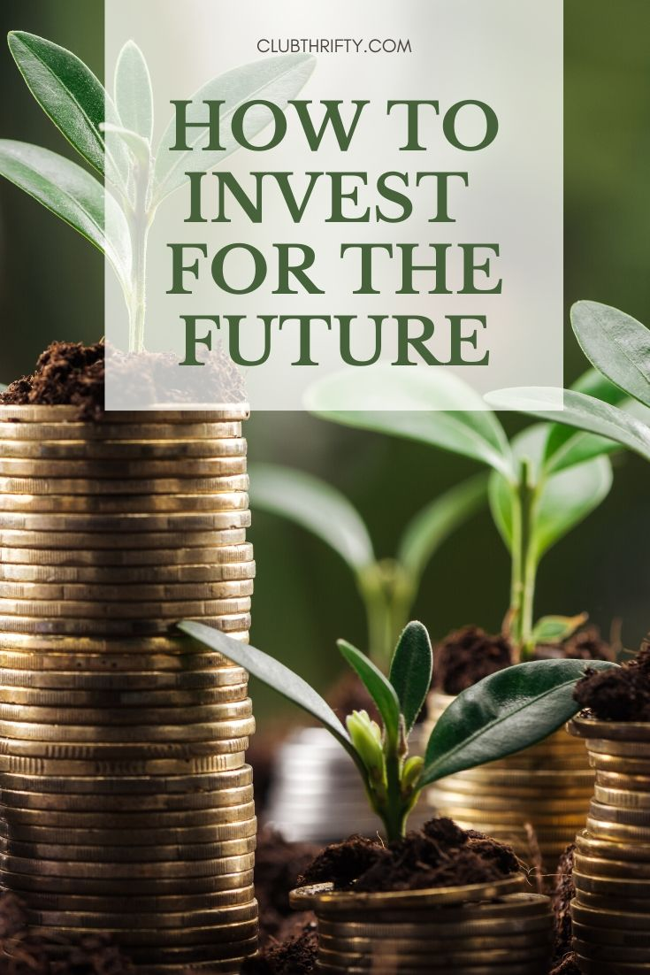 How to Invest for Future Pin - picture of coin stacks with seedlings growing out