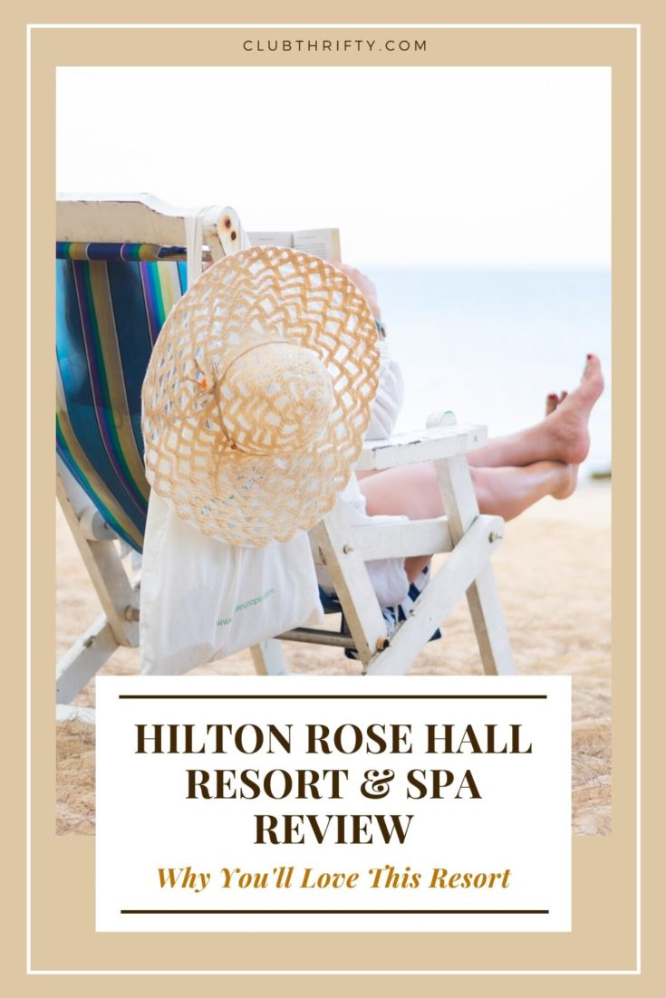 Hilton Rose Hall Resort & Spa Review Pin - picture of back of beach chair with legs hanging out the side