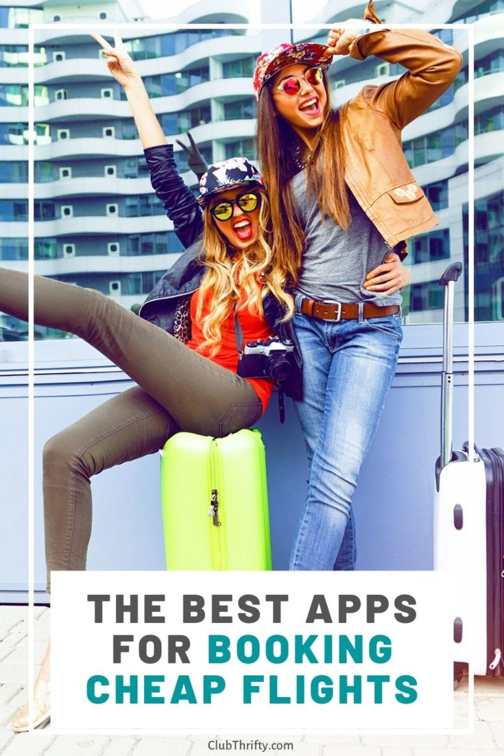Best Apps for Booking Cheap Flights Pin - two young women sitting on suitcases celebrating at airport