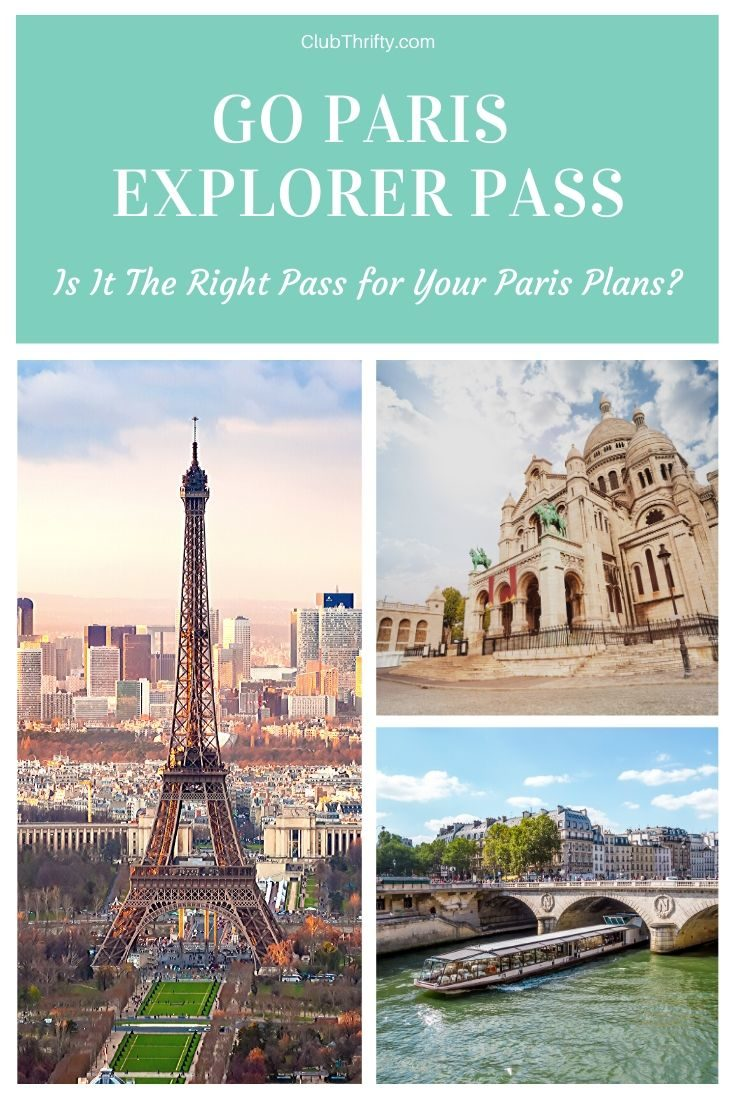 Go Paris Explorer Pass Review Pin - pictures of Eiffel Tower, Sacred Heart, and Seine River
