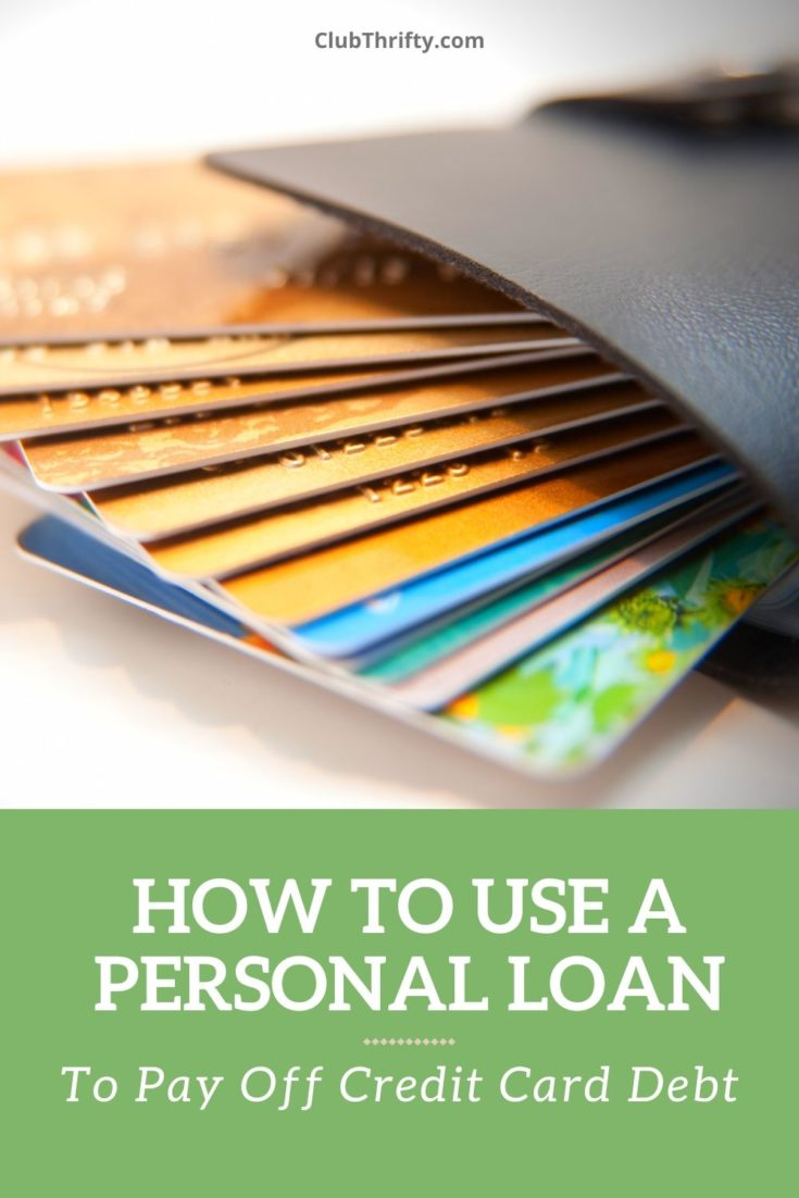 How to use a Personal Loan to Pay off Credit Card Debt Pin - picture of wallet full of credit cards