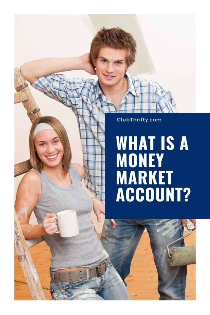What is a Money Market Account Pin - picture of young couple painting new house