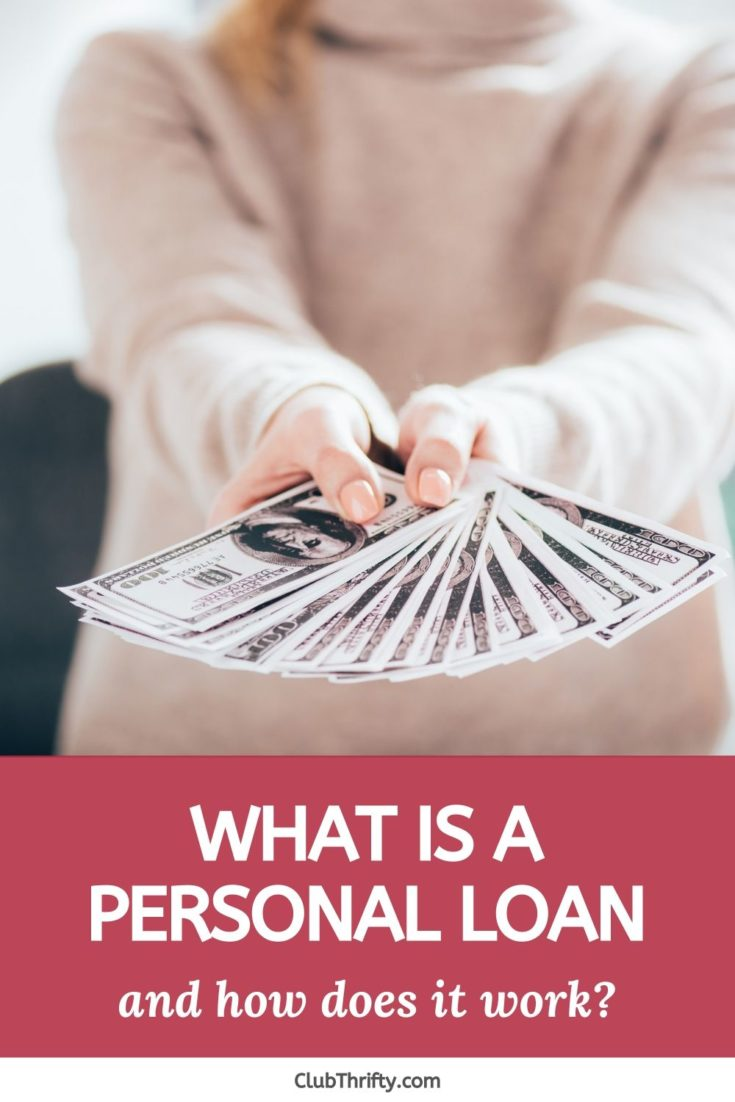 What is a Personal Loan Pin - upclose picture of hands holding out hundred dollar bills