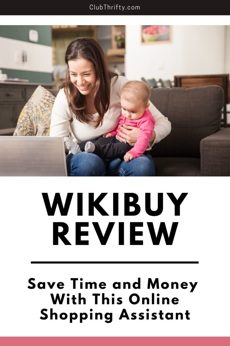 Wikibuy Review Pin - picture of mom with baby in lap smiling at laptop