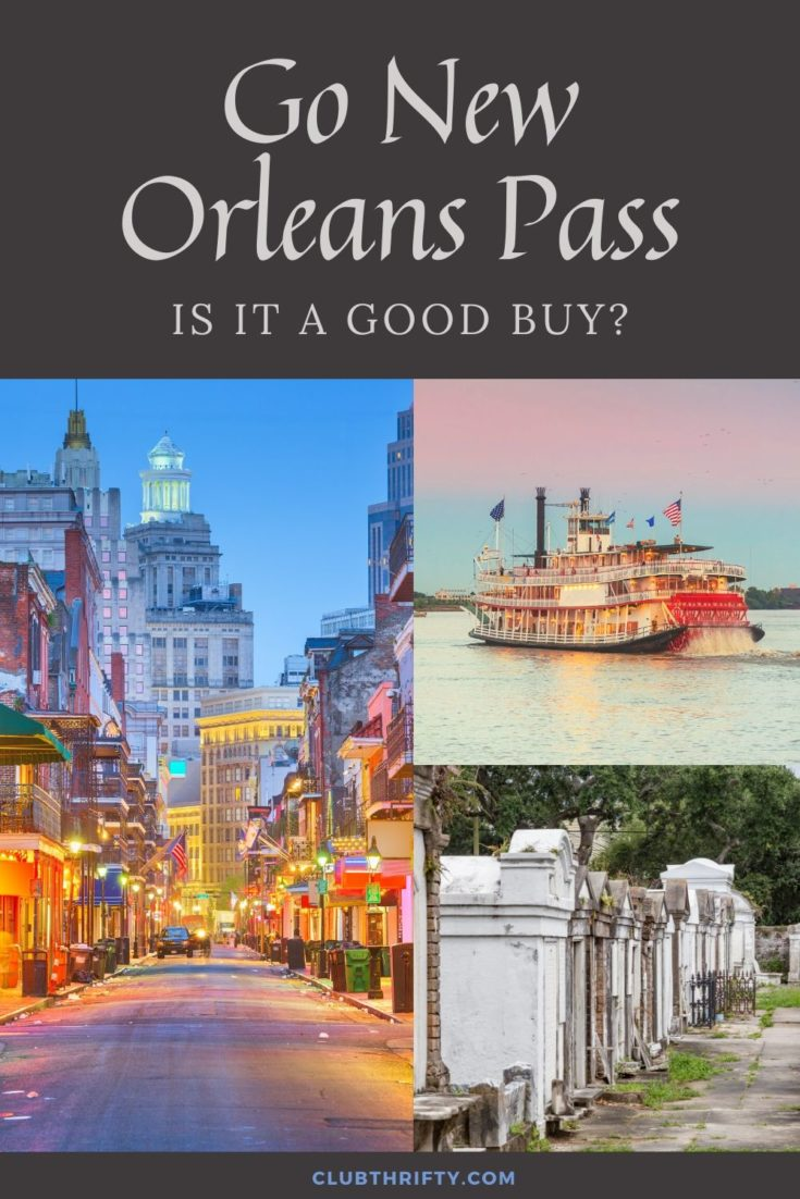 Go New Orleans Pass Review Pin - pictures of steamboat, cemetery, and French Quarter