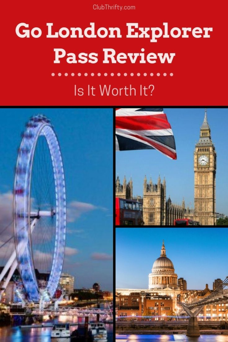 Go London Explorer Pass Review Pin - pictures of London Eye, St Paul's Cathedral, and Big Ben