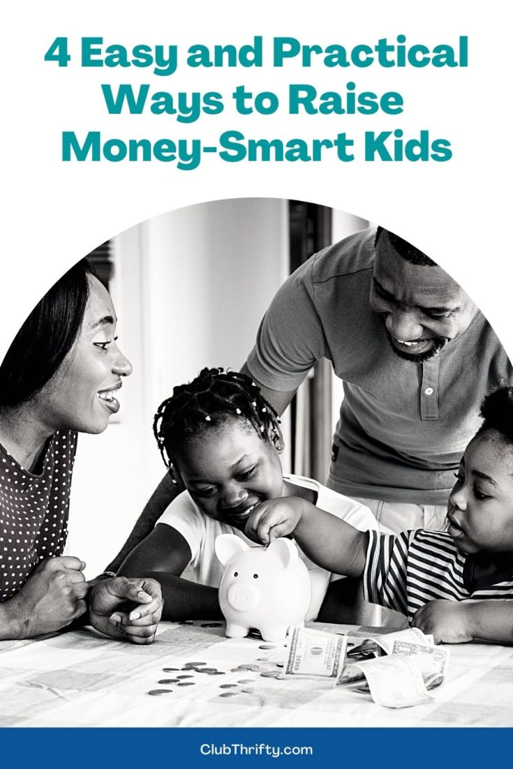 4 Easy and Practical Ways to Raise Money-Smart Kids Pin - picture of Black family at table with piggy bank and money