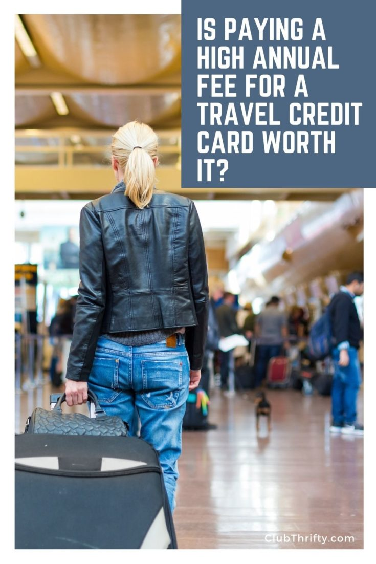 Is Paying a High Annual Fee for a Travel Credit Card Worth It Pin - picture of back of woman pulling suitcase in an airport