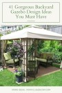 41 Gorgeous Backyard Gazebo Design Ideas You Must Have