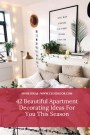 42 Beautiful Apartment Decorating Ideas For You This Season