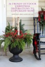 34 Trendy Outdoor Christmas Decorations To Copy Right Now