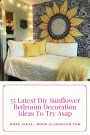 35 Latest Diy Sunflower Bedroom Decoration Ideas To Try Asap