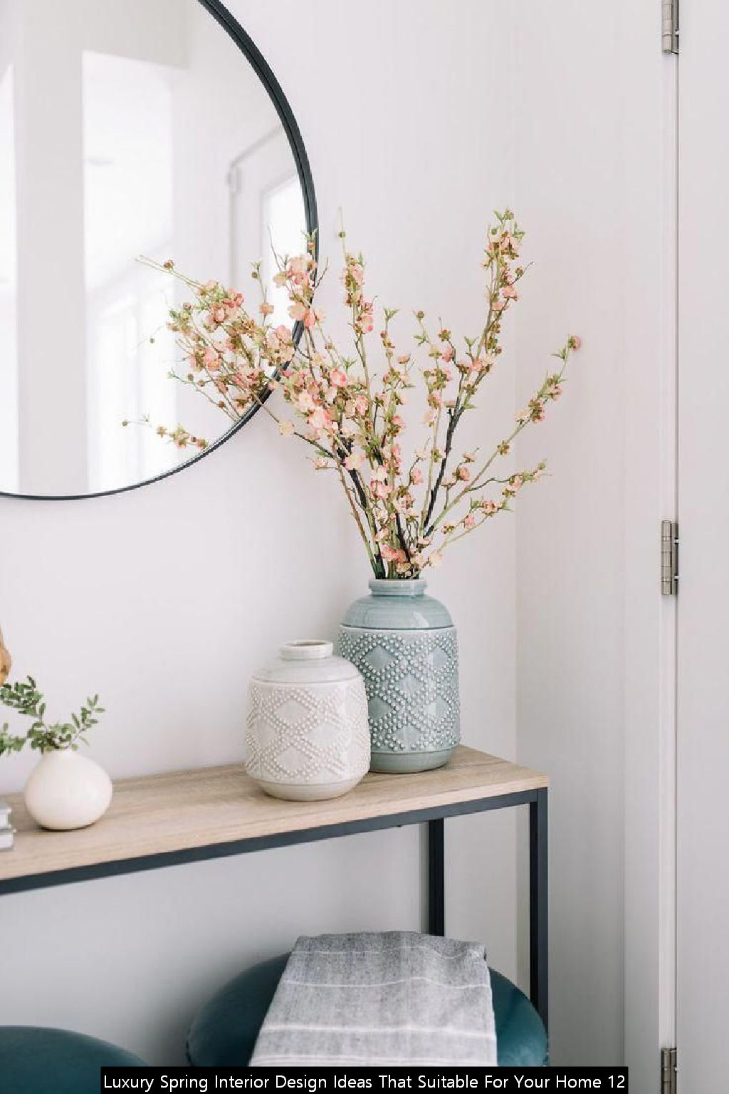 Luxury Spring Interior Design Ideas That Suitable For Your Home 12