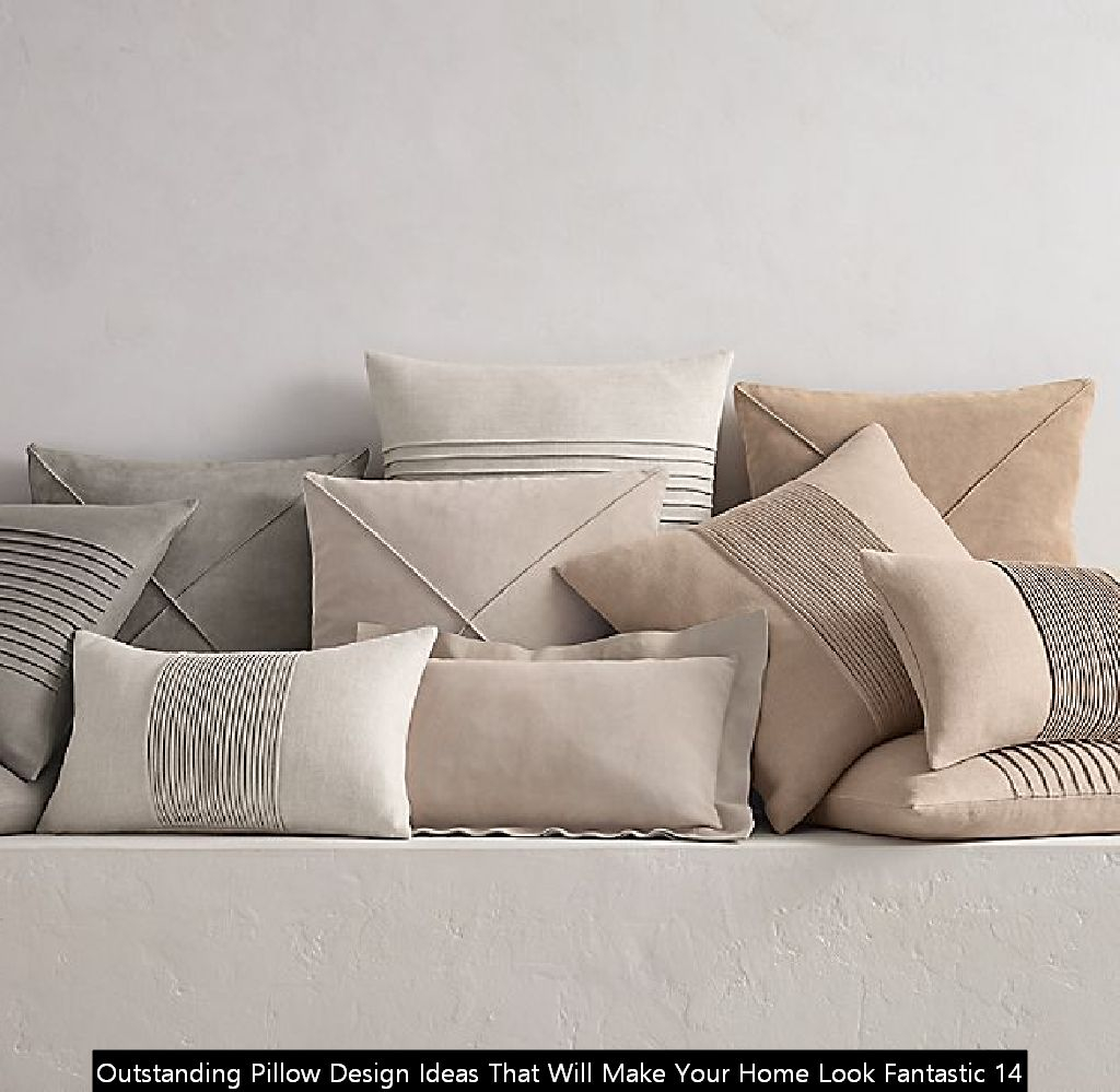 Outstanding Pillow Design Ideas That Will Make Your Home Look Fantastic 14