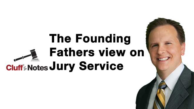 founding fathers usa jury service 7th amendment brigham cluff cluff law