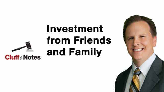 Investment from Friends and Family Cluff law