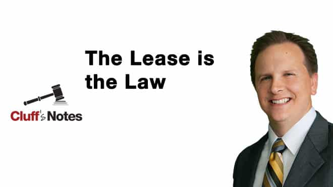 Cluff Law Video Business Law Essentials The Lease is the Law