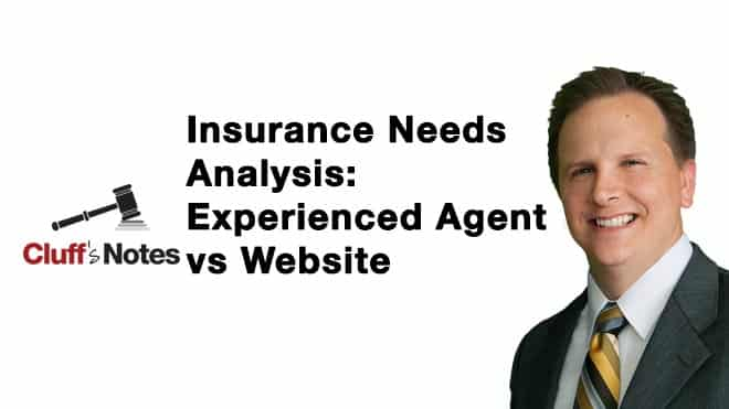 Insurance Needs Analysis- Experienced Agent vs Website