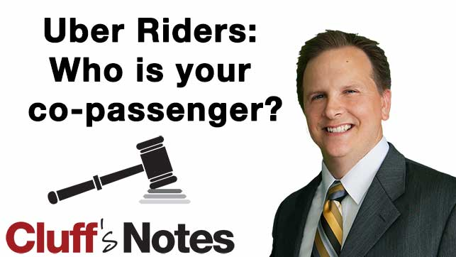 Uber Riders: Who is your co-passenger? Cluff Law