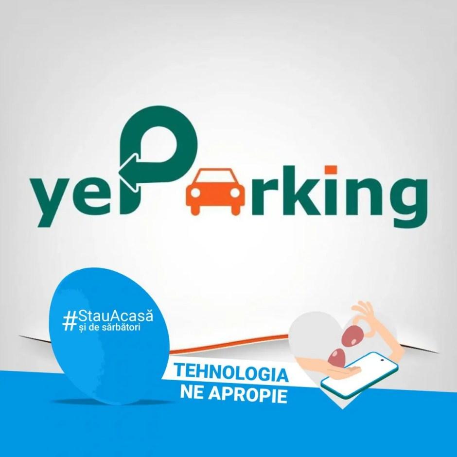 """yeParking a lansat """"Tehnologia ne apropie"""" - responsabilitate de Sărbători"""