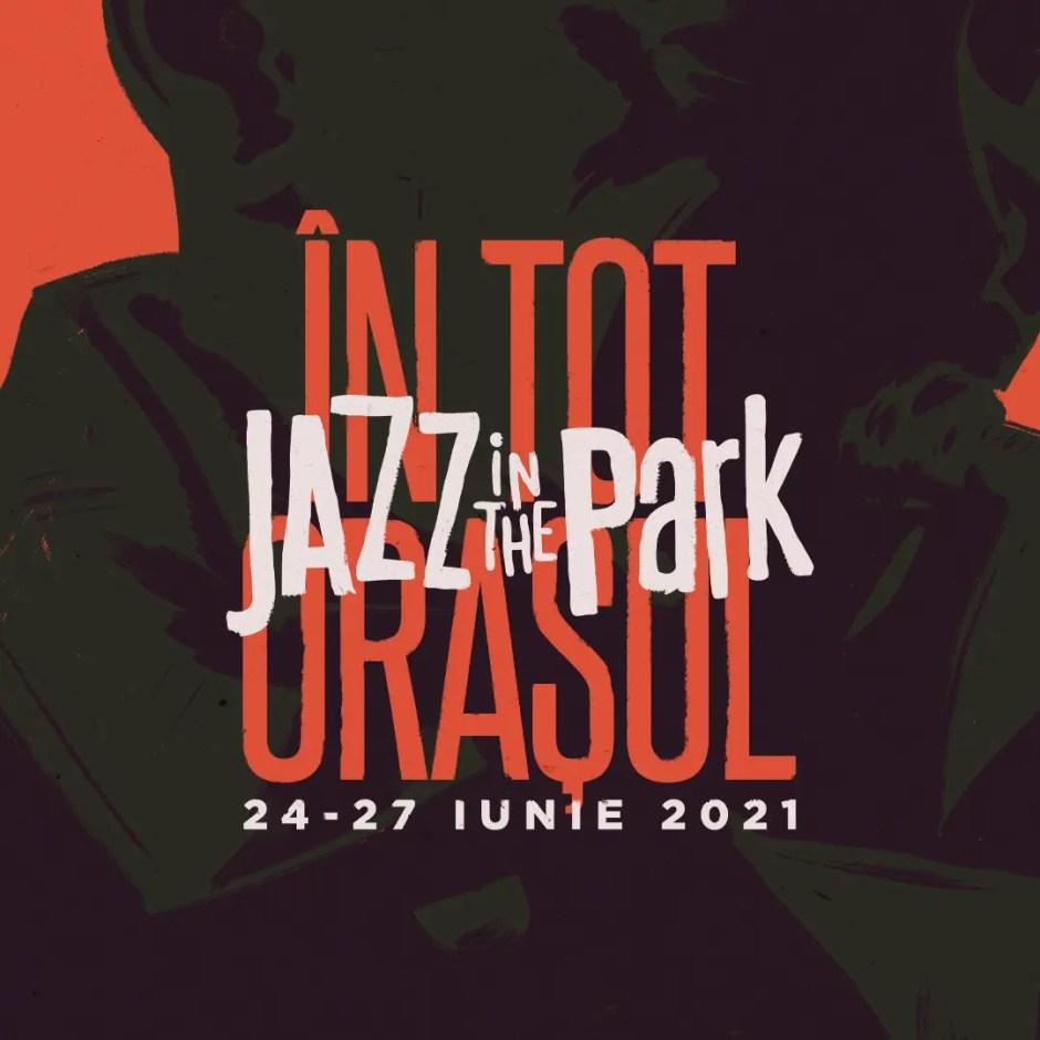 Jazz in the Park revine anul acesta cu două festivaluri