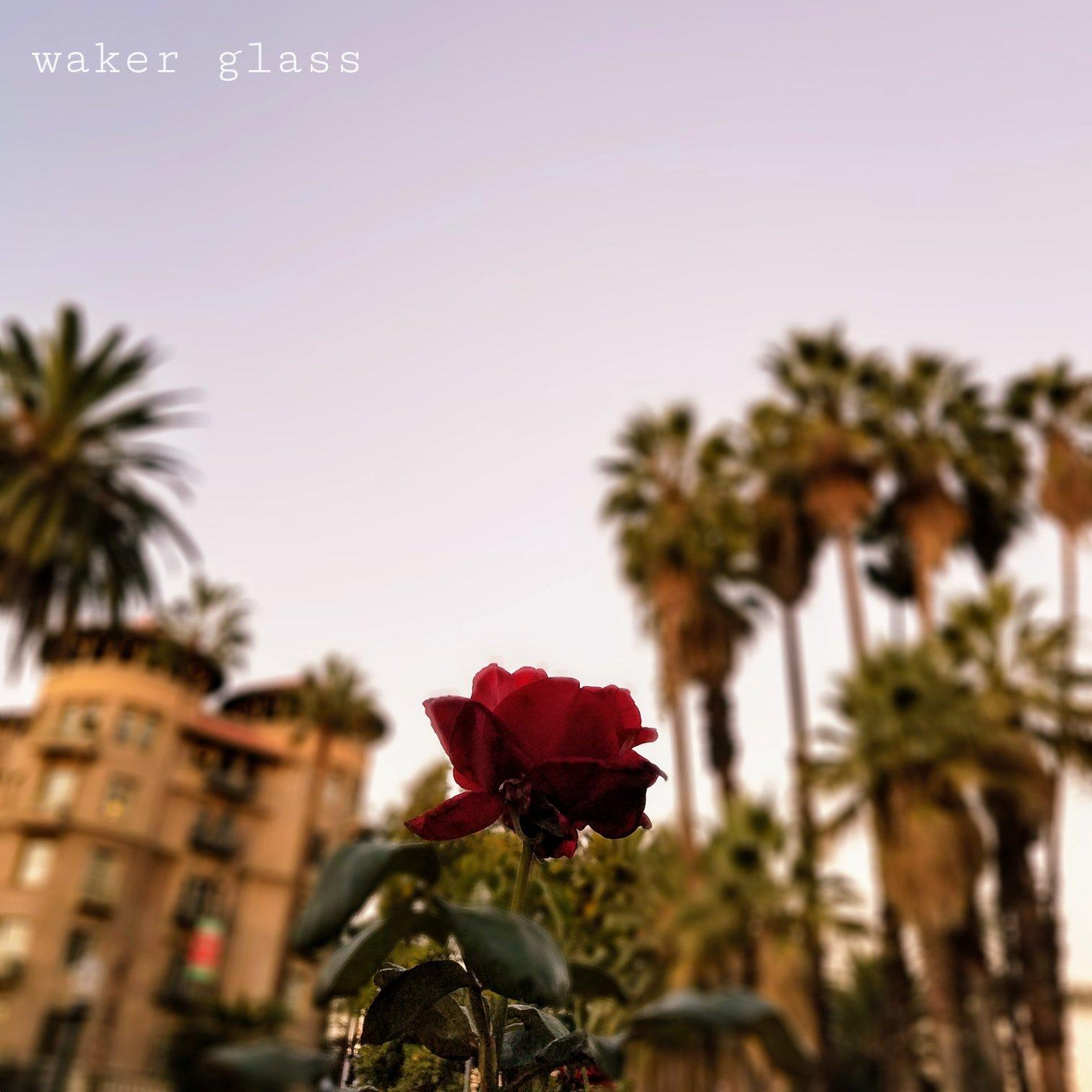 Waker Glass