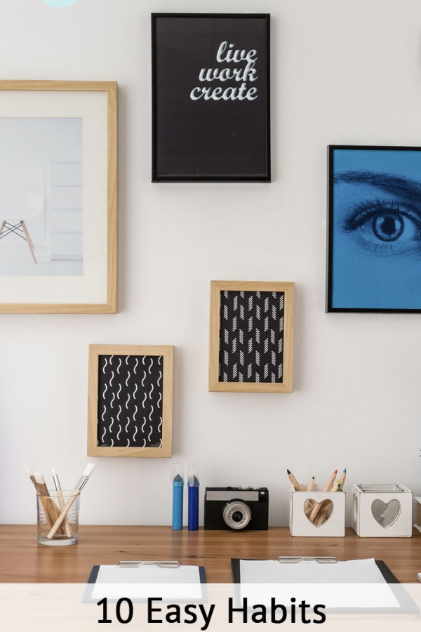 Your space is a reflection of your habits. In this post we share ten simple and effective habits that will dramatically reduce clutter in your home!
