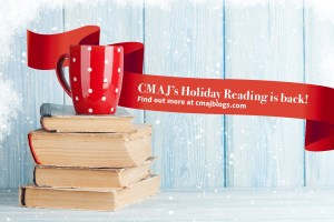 Picture announcing the CMAJ Holiday reading blogs
