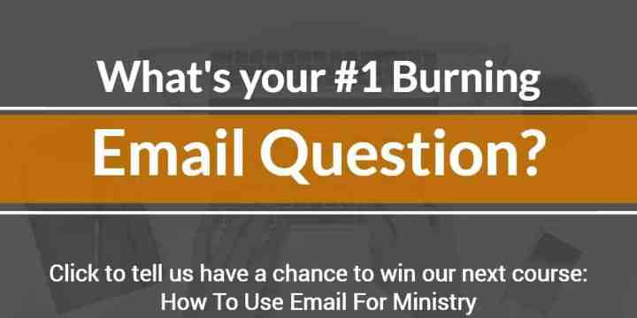 whats your number one burning email question