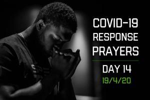 COVID-19 Response Prayers – Day 14