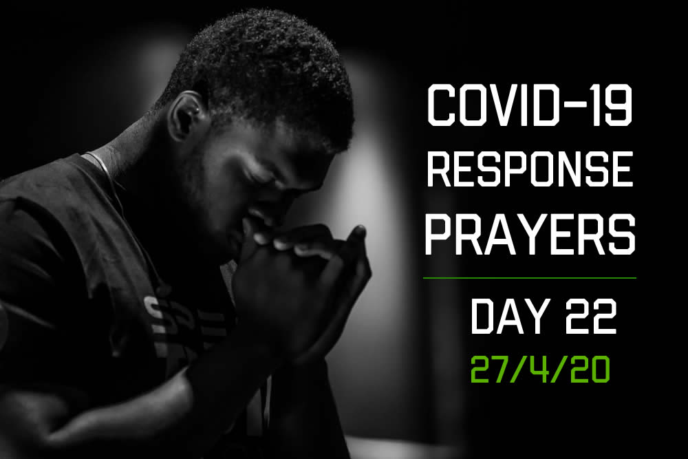 COVID-19 Response Prayers – Day 22