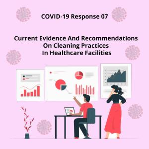 Current Evidence And Recommendations On Cleaning Practices In Healthcare Facilities