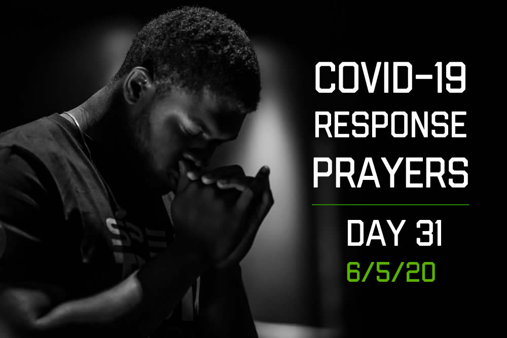 COVID-19 Response Prayers – Day 31