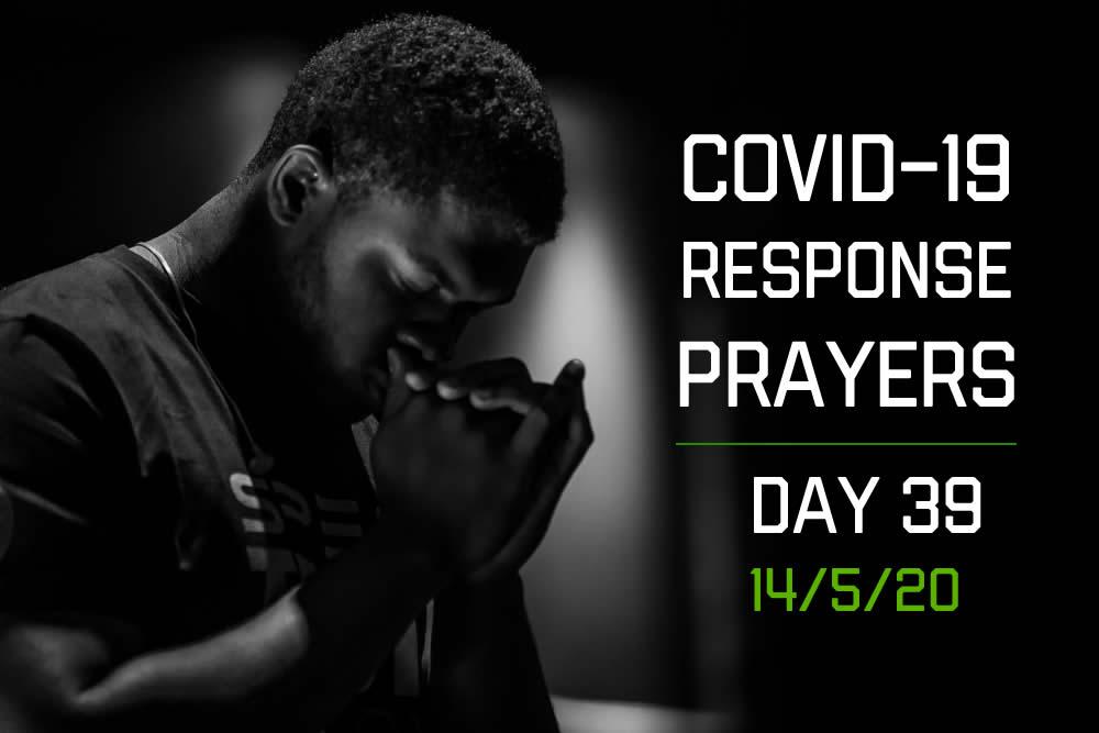 COVID-19 Response Prayers – Day 39