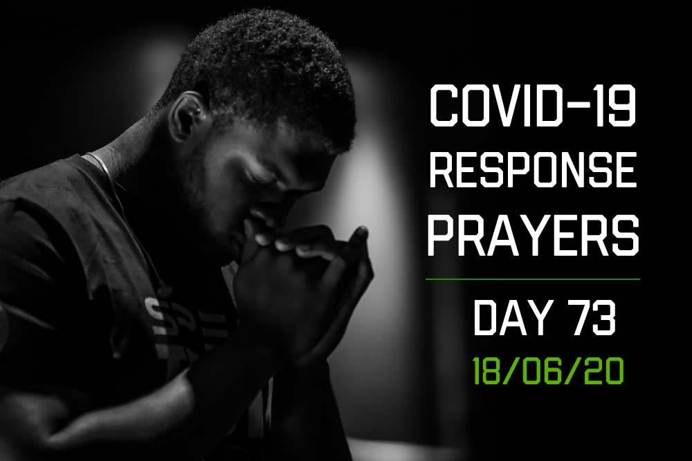 COVID-19 Response Prayers – Day 73