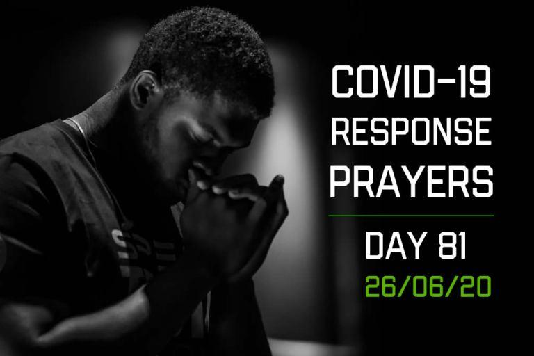 COVID-19 Response Prayers – Day 81