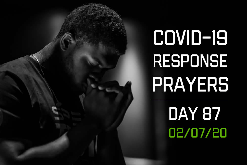 COVID-19 Response Prayers – Day 87