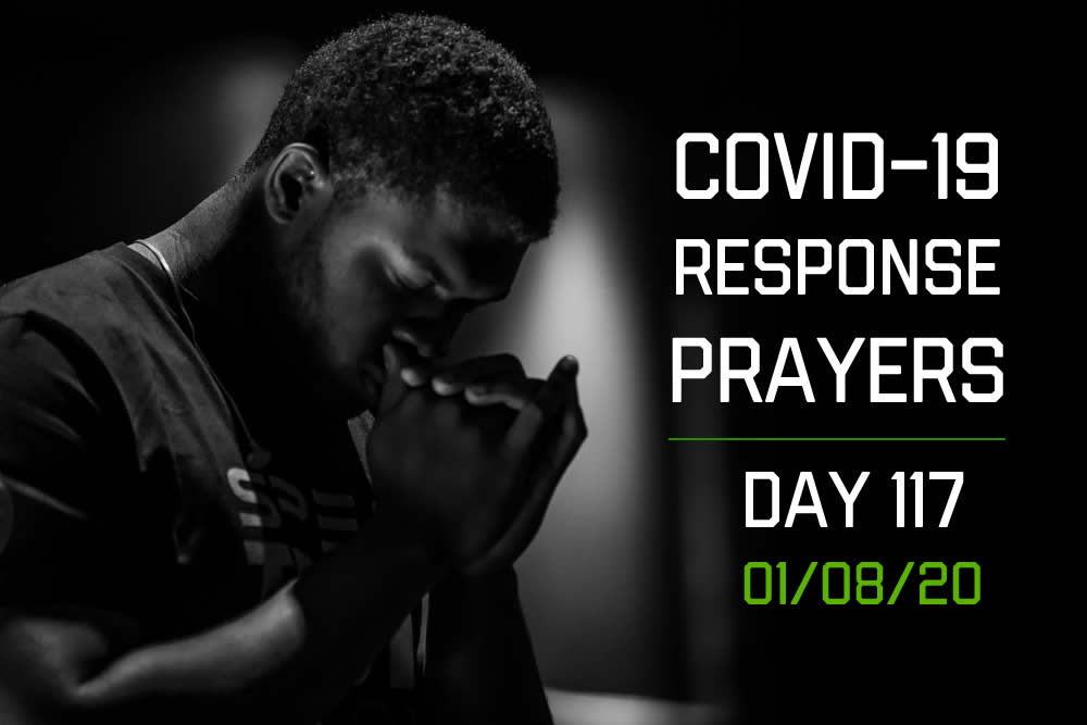COVID-19 Response Prayers – Day 117