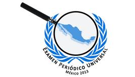 Preocupa aumento de violaciones a derechos humanos rumbo al segundo Examen Periódico Universal a México
