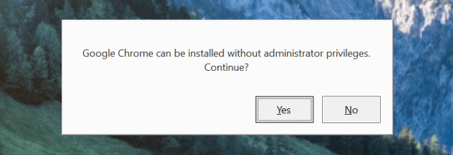 After declining the admin prompt, choose Yes to continue Google Chrome setup without it.