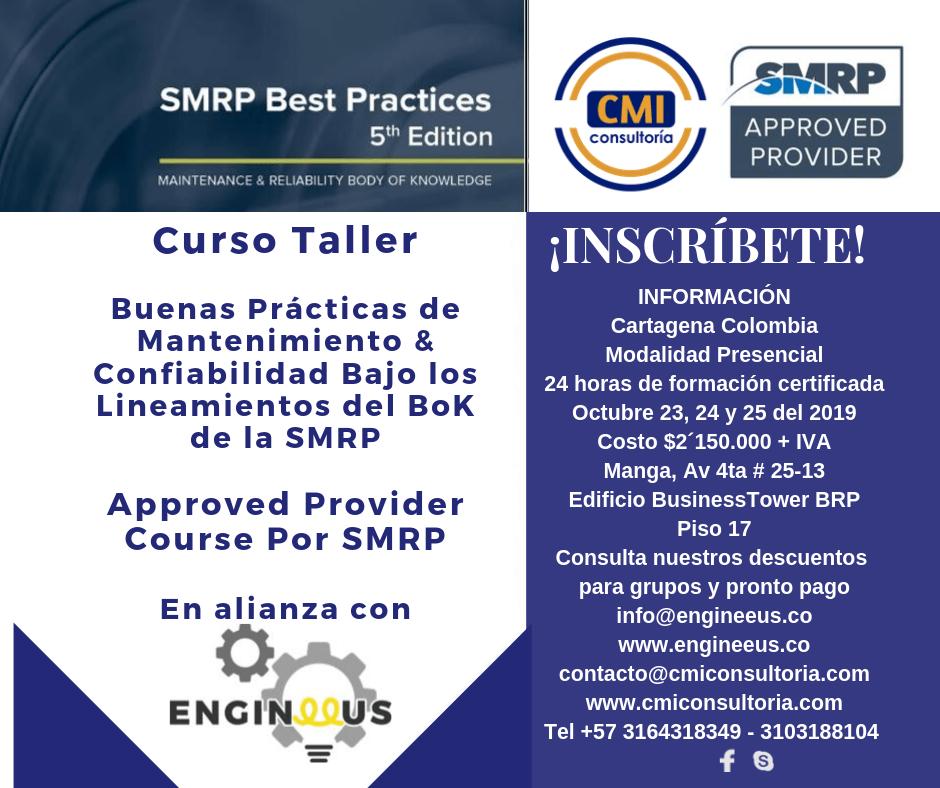 Curso SMRP Buenas Prácticas de Mantenimiento & Confiabilidad en Cartagena