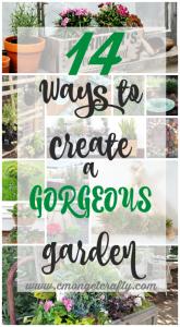 How To Create a Gorgeous Garden