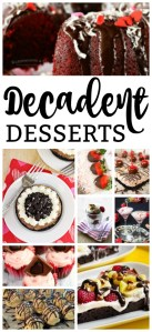 Whether you like ooey gooey, delicious chocolate, or tart fruit with powdered sugar, this list of decadent desserts will have you saving room for more!