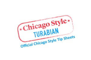 Logo for Chicago Style/Turabian/Official Chicago Style Tip Sheets